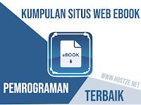 Kumpulan Situs Web Ebook Pemrograman Komputer Terbaik dan Gratis!