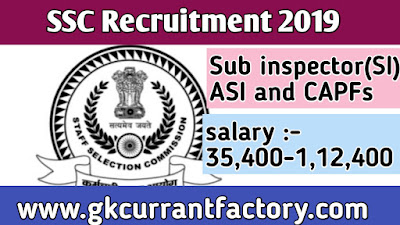 SSC Recruitment Sub inspector, ASI and CAPFs, SSC Recruitment