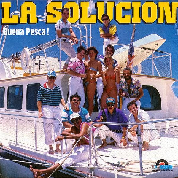 BUENA PESCA! - ORQUESTA LA SOLUCION (1987)