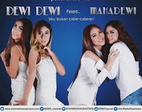 Lirik Lagu Dewi Dewi Feat Mahadewi Aku Bukan Cabe Cabean (Colak Colek)