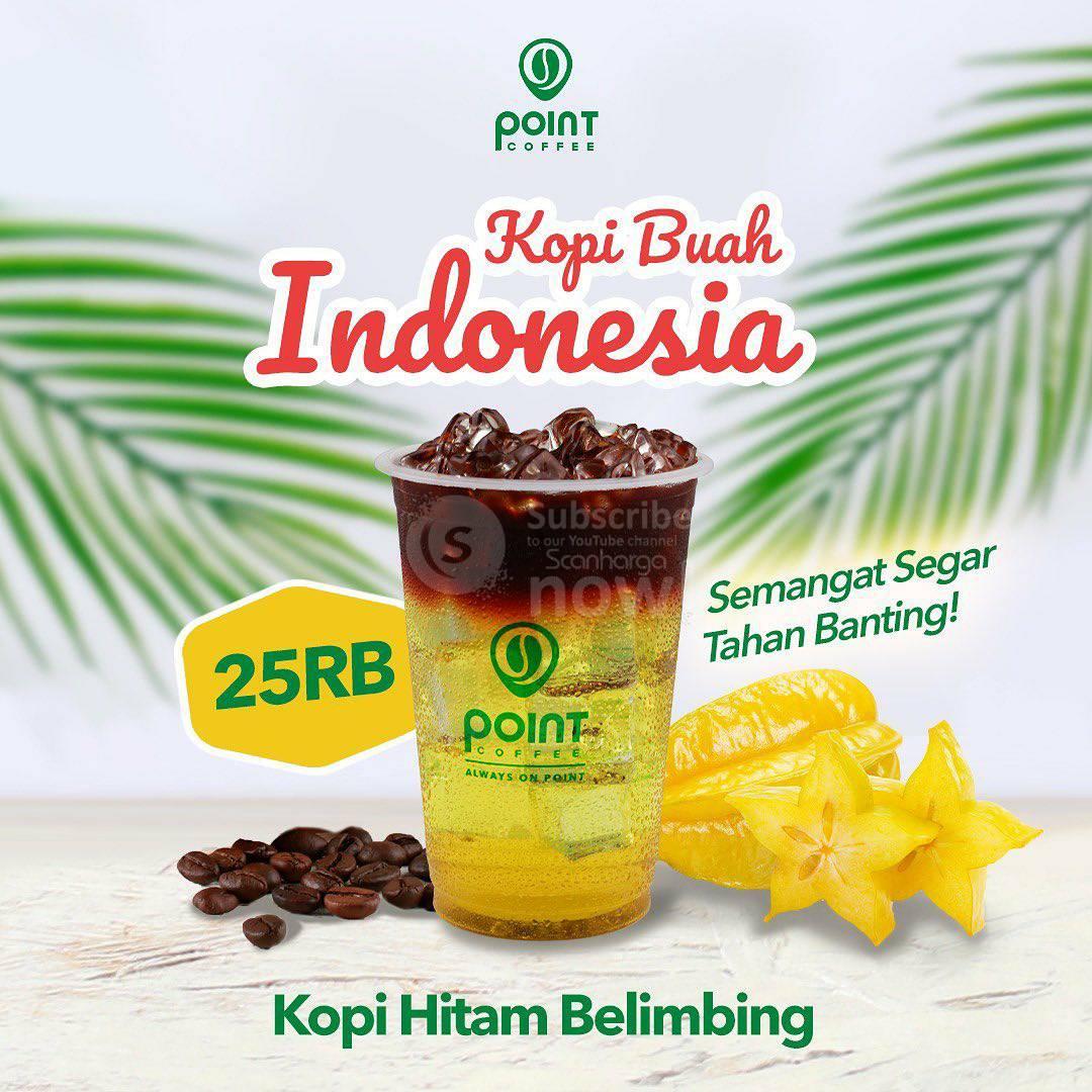 POINT COFFEE Promo Kopi Buah Indonesia Harga cuma Rp.25.000