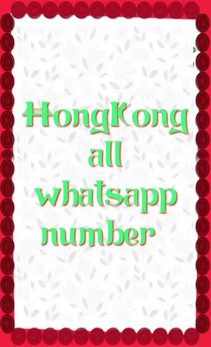 hongkong girl whatsapp number 2021, Girl whatsapp number list, hongkong single ladies whatsapp numbers, hongkong girl whatsapp number Facebook, hongkong girl whatsapp number 2021, hongkong Girl WhatsApp Group Link 2021, hongkong School Girl Facebook id, hongkong single ladies whatsapp numbers, hongkong WhatsApp group link, hongkong whatsapp number girl, hongkong whatsapp group,