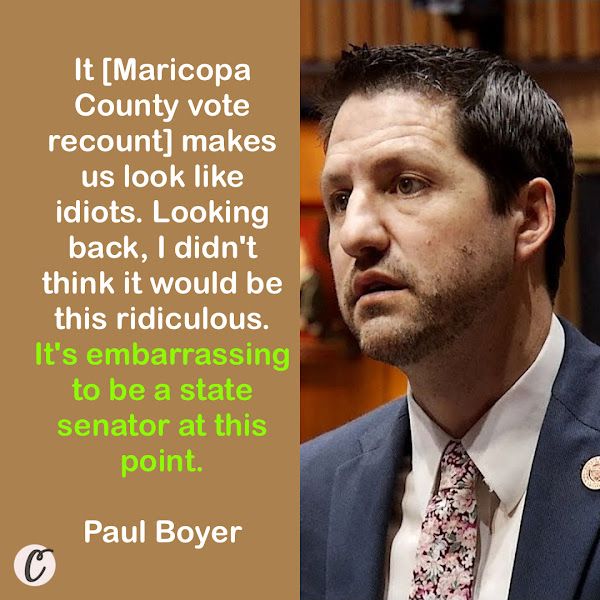 It [Maricopa County vote recount] makes us look like idiots. Looking back, I didn't think it would be this ridiculous. It's embarrassing to be a state senator at this point. — Paul Boyer, Republican Arizona state senator