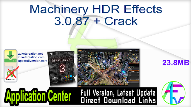 Machinery HDR Effects 3.0.87 + Crack
