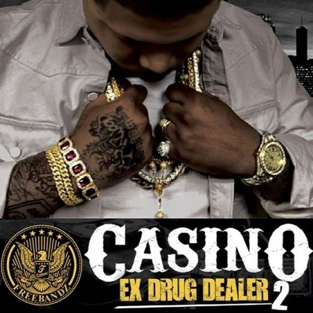 Mixtape: Casino - Ex Drug Dealer 2