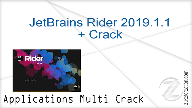 JetBrains Rider 2019.1.1 + Crack  |   463 MB