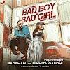 Bad boy x bad girl - Badshah mp3 song download pagalworld.Com