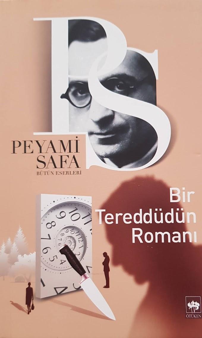 Peyami Safa- Bir Tereddüdün Romanı