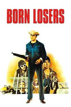 The Born Losers (1967)