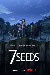 7 Seeds Legendado