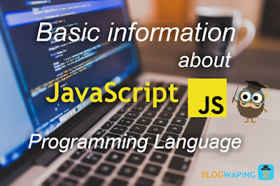 Basic Information About JavaScript Programming Language