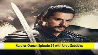 Kurulus Osman season 1 Episode 24 Urdu Subtitles