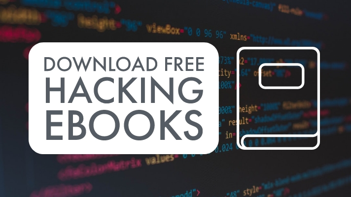100 Free Ethical Hacking Ebooks Download For Beginners 2020 Make Money Online And Gaming Hacks