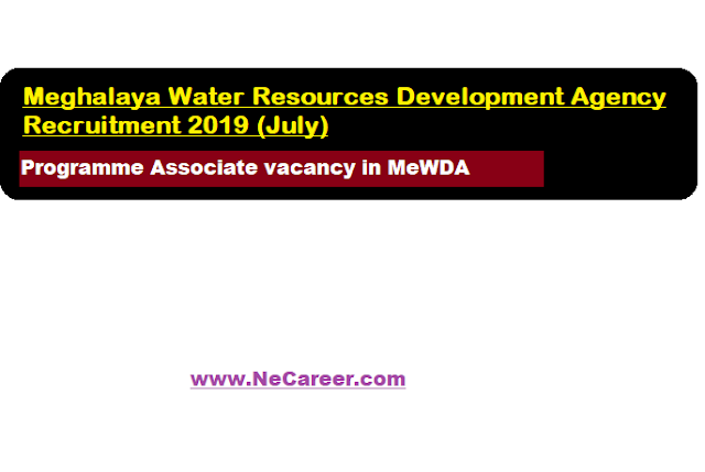 Meghalaya Water Resources Development Agency Recruitment 2019 (July)