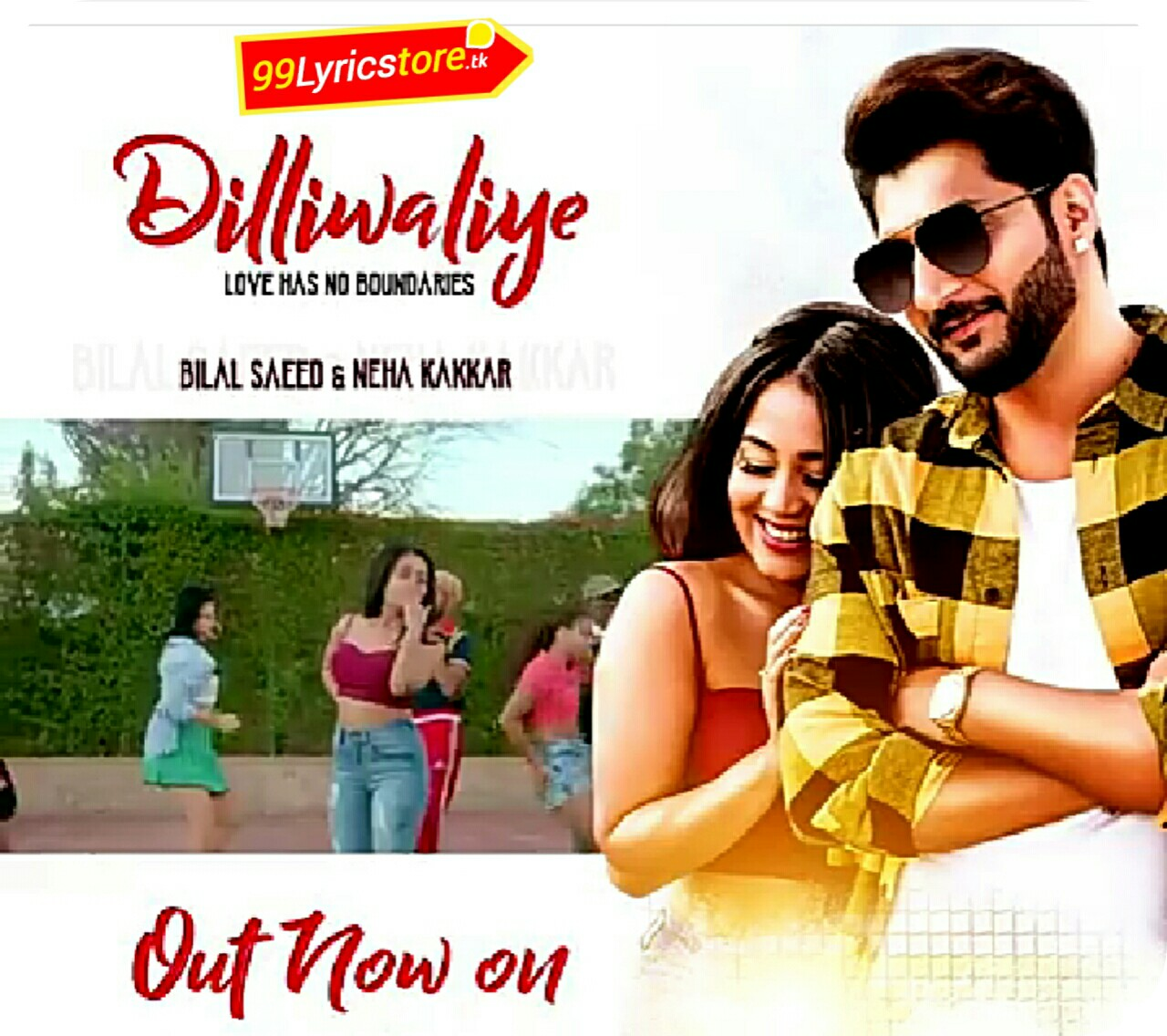 Neha Kakkar Song, Neha Kakkar Song Lyrics Dilliwaliye Song Lyrics – Neha Kakkar | Bilal Saeed | Latest Punjabi Song 2018, Bilal Saeed Song Lyrics 2018, Neha Kakkar Song 2018