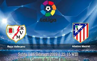 Prediksi Rayo Vallecano vs Atletico Madrid 16 Februari 2019