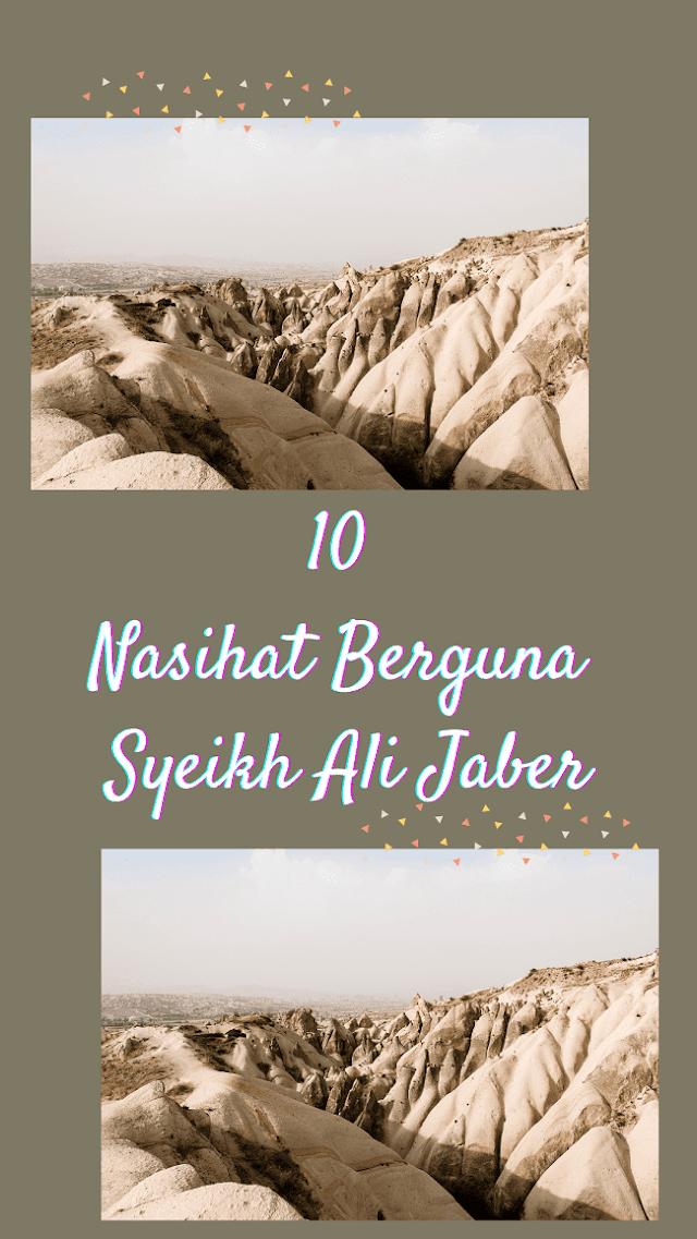 10 Nasihat Berguna Syeikh Ali Jaber