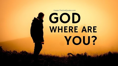 11 Where Are You God Quotes