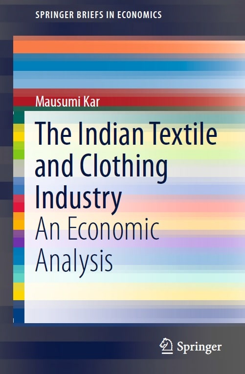 The Indian Textile and Clothing Industry: An Economic Analysis