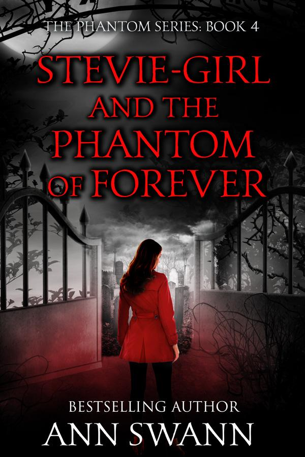 Book Four: Stevie-girl and the Phantom of Forever