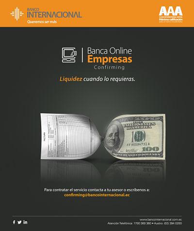 Banco Internacional presenta su nuevo servicio: Confirming, liquidez cuando más la necesitas.