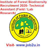 Institute of Forest Biodiversity Recruitment 2020, Technical Assistant (Field / Lab Research)