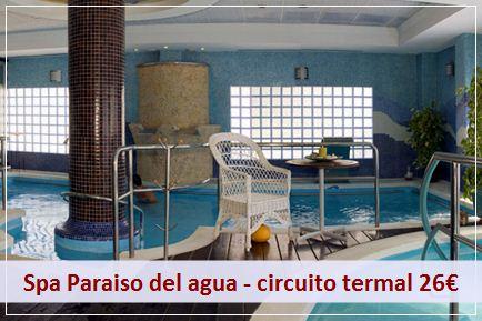 Podrá ralizar un circuito termal en el Spa Paraiso del agua al precio de 26€ por persona