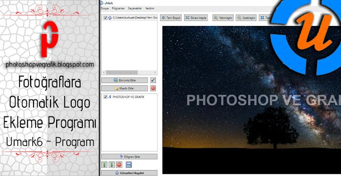 Fotoğraflara Otomatik Logo Ekleme Programı - Umark6