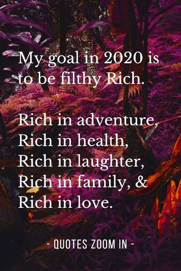 My goal for 2020 is to be rich in these areas - #quotes #newyearquotes