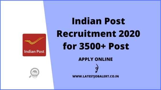 Indian Post Recruitment 2020 for 3500+ Post Master & Dak Sevak online form