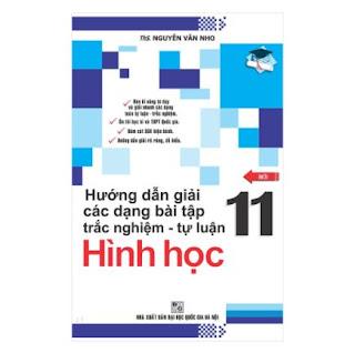 Hướng Dẫn Giải Các Dạng Bài Tập Trắc Nghiệm - Tự Luận Hình Học 11 ebook PDF-EPUB-AWZ3-PRC-MOBI