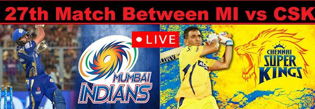 LIVE: MI Vs CSK Live Score & Commentary | Today's IPL Match Live