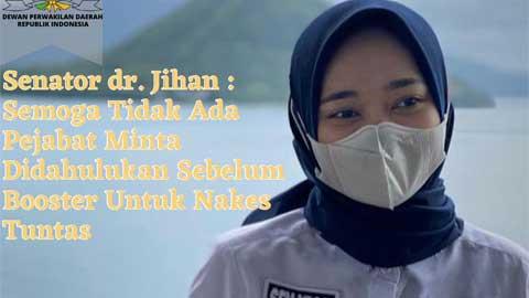 Senator Lampung dr. Jihan Nurlela