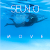 Seun O - MOVE (Stream/Download) @specialnigerian