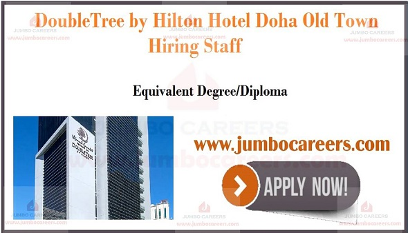 DoubleTree by Hilton Hotel Doha Old Town Walk in interview jobs 2020