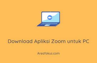 Download Apliksi Zoom untuk PC