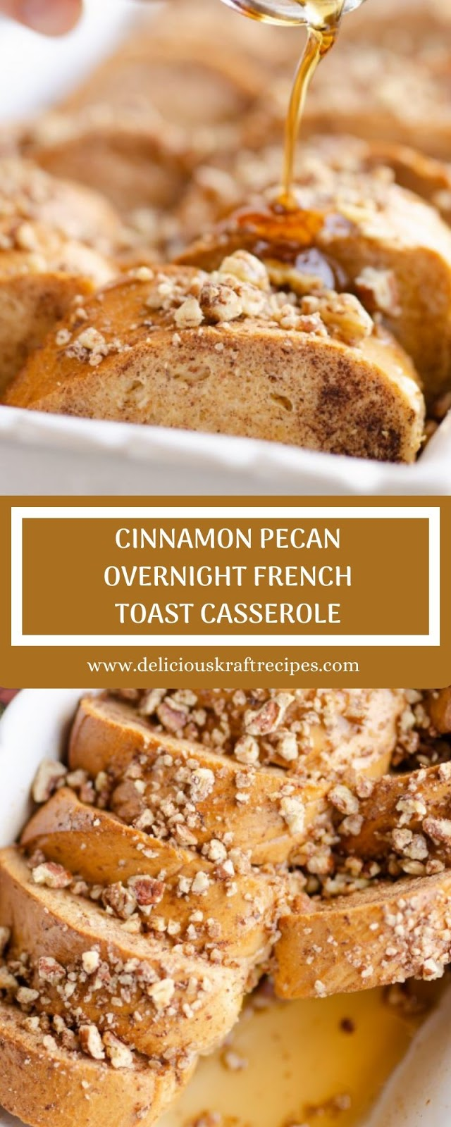 CINNAMON PECAN OVERNIGHT FRENCH TOAST CASSEROLE