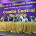 Comienza reunión del Comité Central del PLD con asistencia de 409 miembros