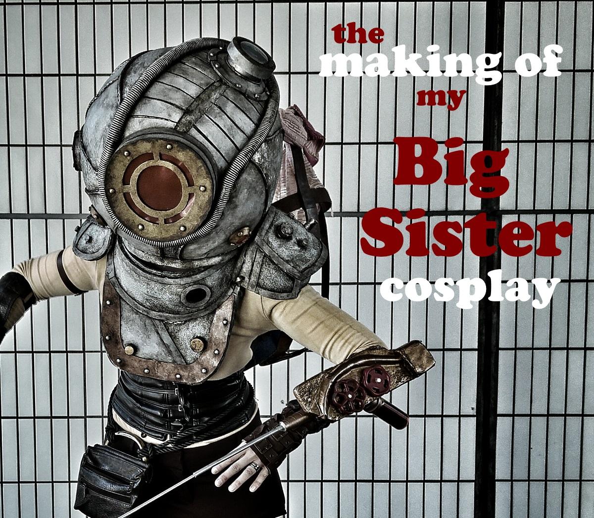Big sister cosplay tutorial