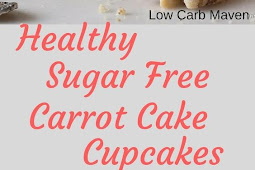 LOW CARB SUGAR FREE CARROT CAKE CUPCAKES RECIPE