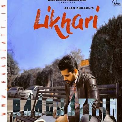 Likhari by Arjan Dhillon lyrics
