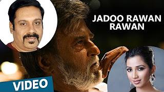Kabali Hindi Songs _ Jadoo Rawan Rawan Song _ Rajinikanth _ Pa Ranjith _ Santhosh Narayanan