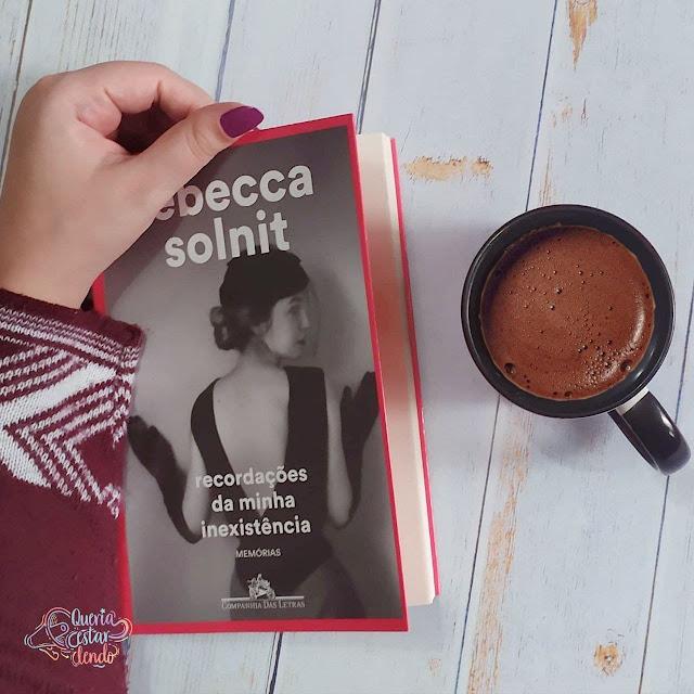 Resenha: Recordações de minha inexistência - Rebecca Solnit