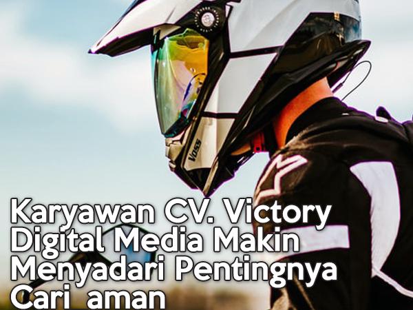 Karyawan CV. Victory Digital Media Makin Menyadari Pentingnya Cari_aman