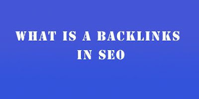 What is backlinks and how to get backlinks in SEO