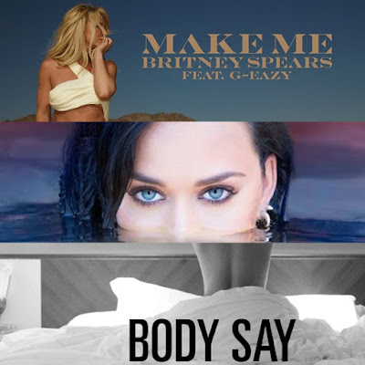 Make Me, Rise, Body Say