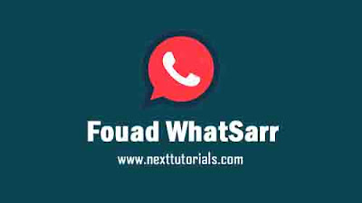 Fouad WhatSarr v8.70 Latest Version 2021 Features Bom Text,Instal Aplikasi Fouad WhatsApp Terbaru 2021,download tema whatsapp keren,wa mod anti-ban