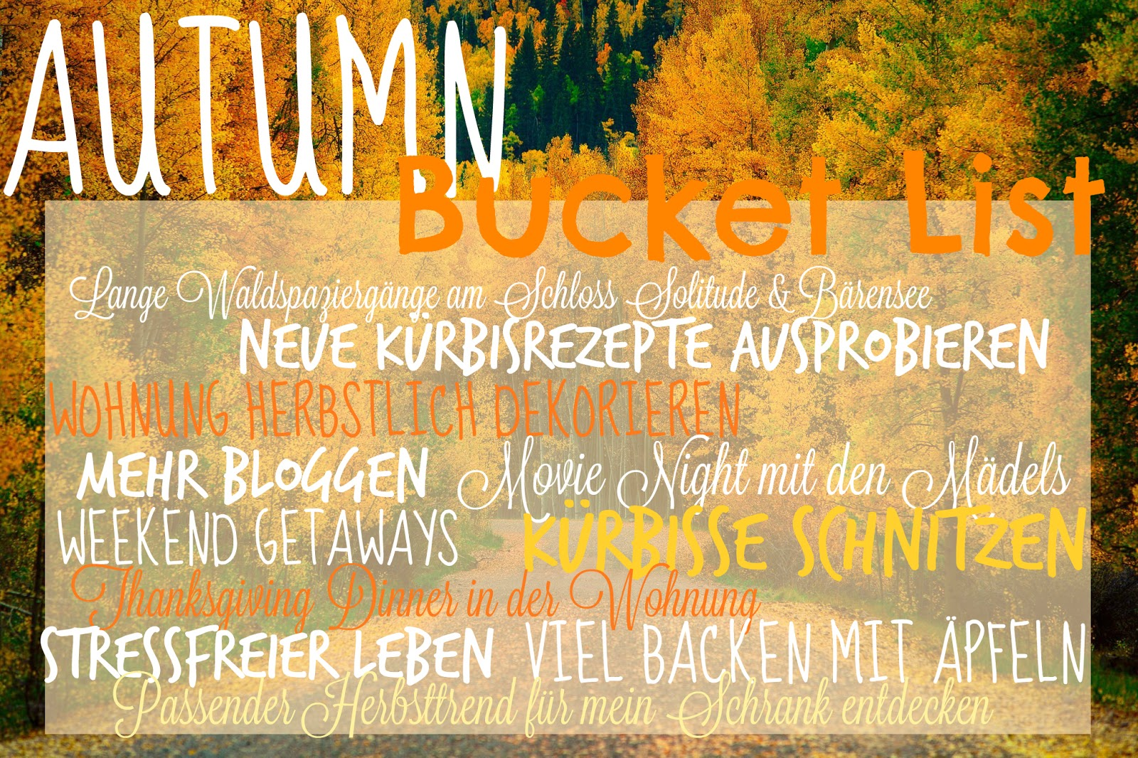 Autumn Bucket List Fall Things to do in Fall www.theblondelion.com