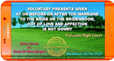 voluntary presents given at or before or after the marriage to the bride or the bridegroom, out of love and affection is not dowry