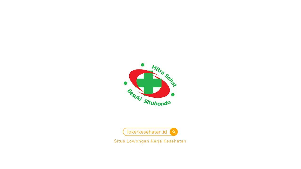 Loker RS Mitra Sehat Situbondo Jawa Timur